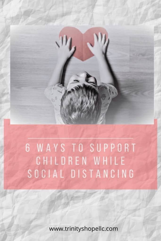 supporting children while social distancing