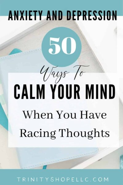 calm your mind when you have racing thoughts on blue journal in box