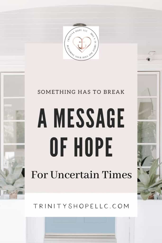 a message of hope for uncertain times on open door