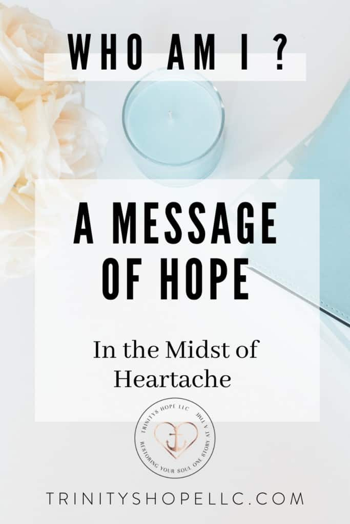 who am i message of hope