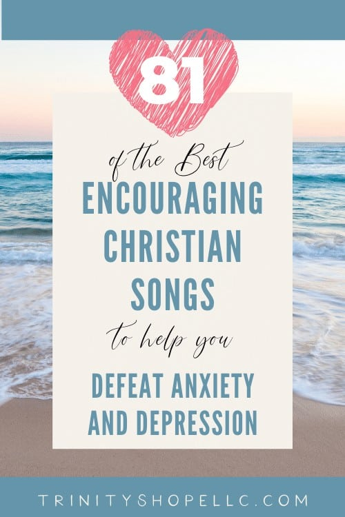 encouraging Christian songs to defeat anxiety and depression on calm and relaxing beach