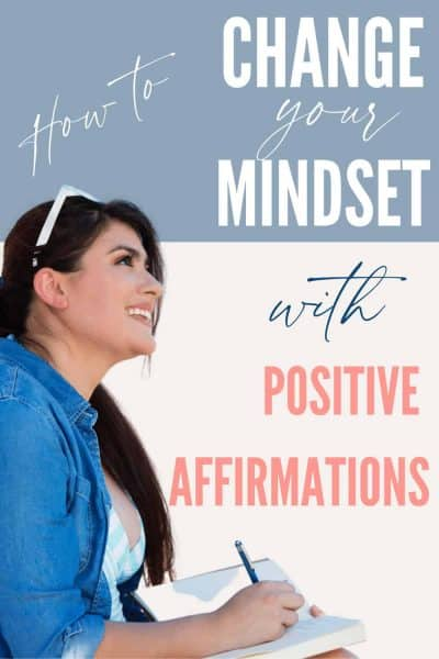 woman journaling positive affirmations for changing mindset